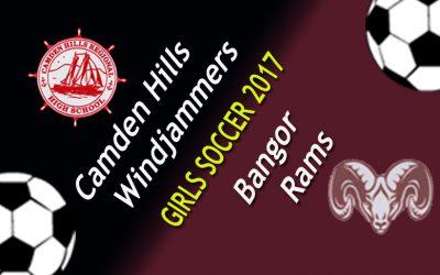 Maine Class A Girls Soccer – Camden Hills vs. Bangor 9/7/17