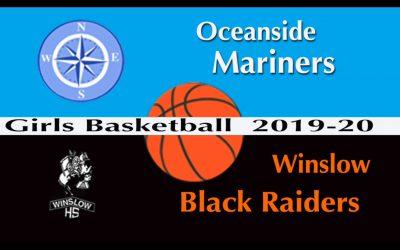 Maine Class B Girls Basketball : Oceanside vs. Winslow 12/18/19