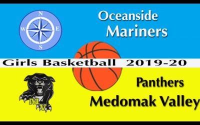 Oceanside vs Medomak Valley Girls Basketball  12/23/19
