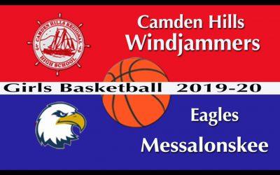 Maine Class A Girls Basketball : Camden Hills vs. Messalonskee 1/4/2020