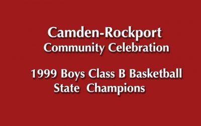 Camden -Rockport Community Celebration for the 1999 Boys Basketball  Class B Champions