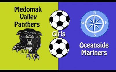 Maine Class B Varsity Girls Soccer : Medomak Valley vs. Oceanside 10/9/2020