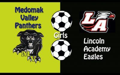 Maine Class B Girls Soccer : Medomak Valley vs. Lincoln Academy 10/20/2020