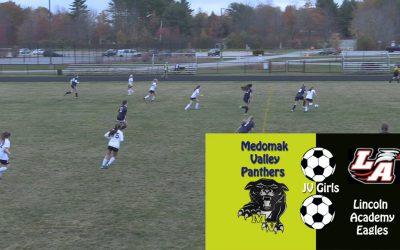 Girls JV Soccer: Medomak Valley vs. Lincoln Academy 10/20/2020