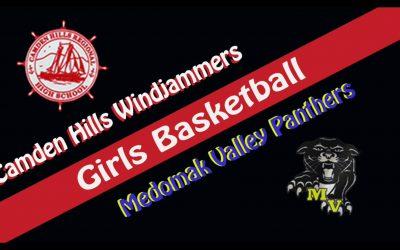Maine High School Girls Basketball : Camden Hills vs. Medomak Velley 2/3/2021