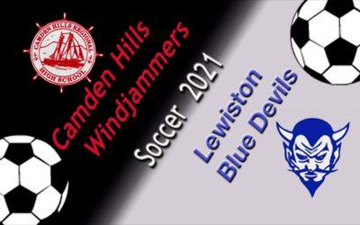 Maine Boys Class A Soccer : Camden Hills vs. Lewiston 9/3/21     vs. 9.3.21.