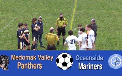 Maine High School Boys Soccer: Medomak Valley vs. Oceanside 10/2/21